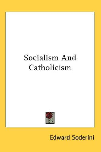 Socialism And Catholicism