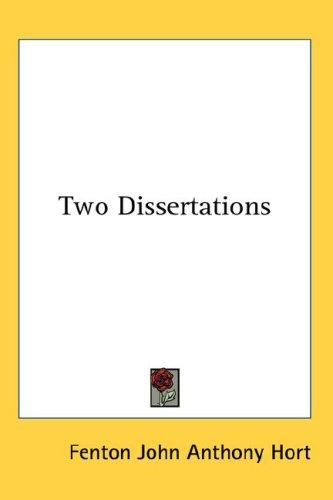 Two Dissertations