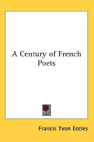 Download A Century of French Poets