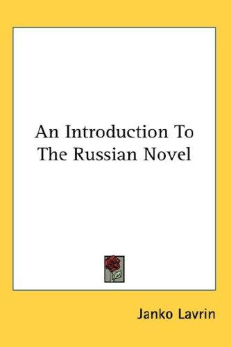 Download An Introduction To The Russian Novel