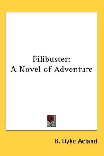 Filibuster by Baldwyn Dyke Acland