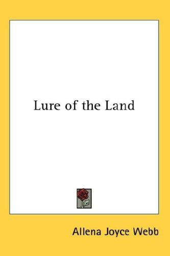 Lure of the Land