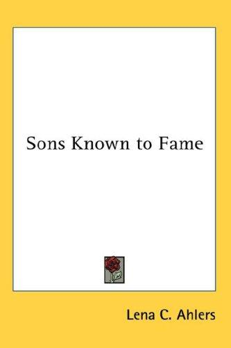 Sons Known to Fame