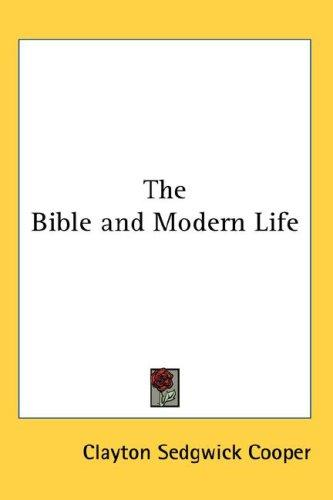 The Bible and Modern Life