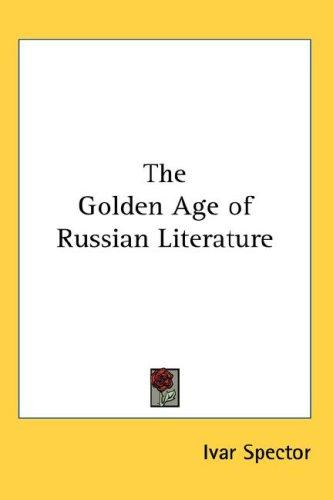 Download The Golden Age of Russian Literature