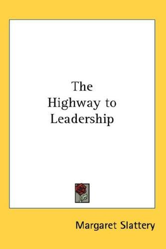 The Highway to Leadership