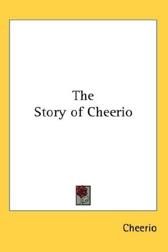 The Story of Cheerio