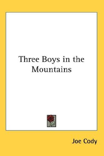 Three Boys in the Mountains
