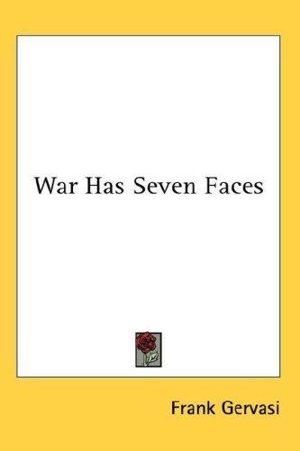 War Has Seven Faces