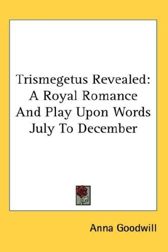 Trismegetus Revealed