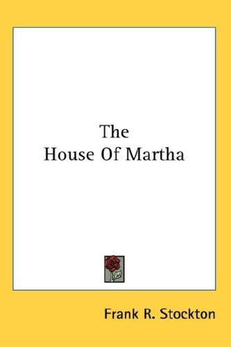 The House Of Martha