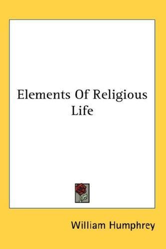 Elements Of Religious Life