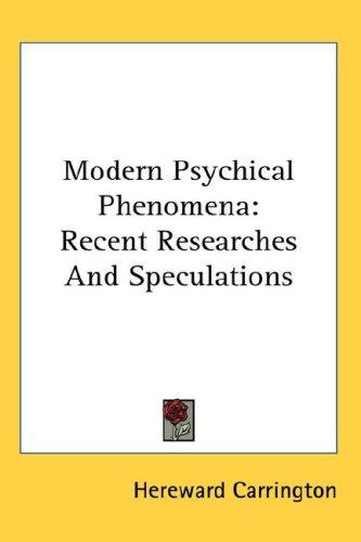 Modern Psychical Phenomena