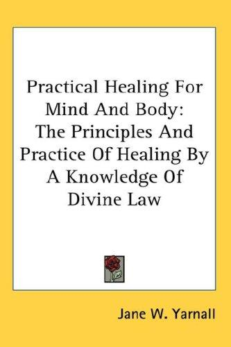 Download Practical Healing For Mind And Body