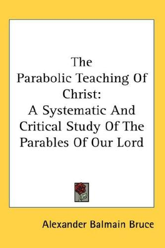 Download The Parabolic Teaching Of Christ