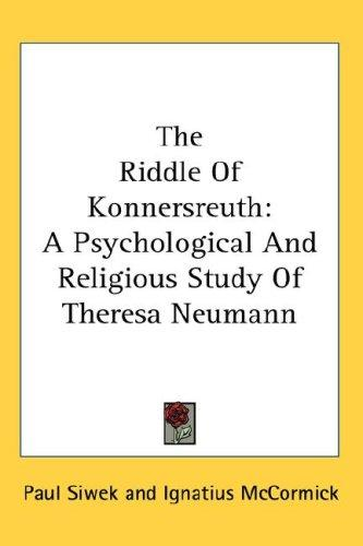 The Riddle Of Konnersreuth