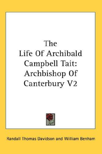 The Life Of Archibald Campbell Tait
