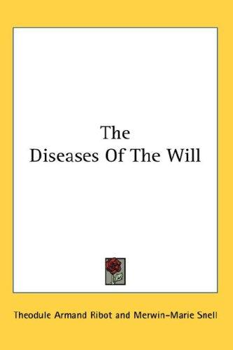 The Diseases Of The Will