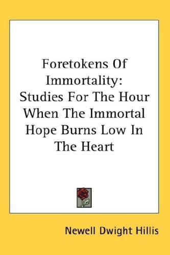 Foretokens Of Immortality