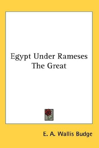 Egypt Under Rameses The Great