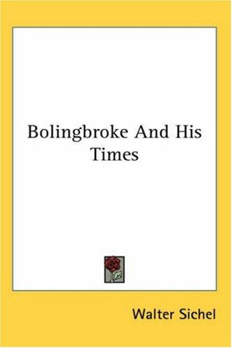 Download Bolingbroke And His Times