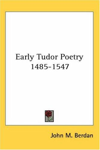 Download Early Tudor Poetry 1485-1547