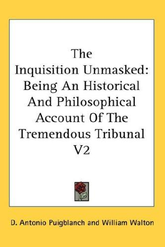 The Inquisition Unmasked