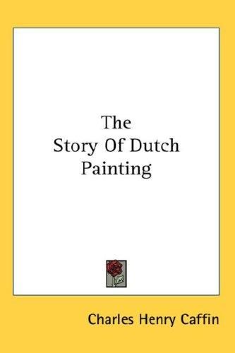 Download The Story Of Dutch Painting