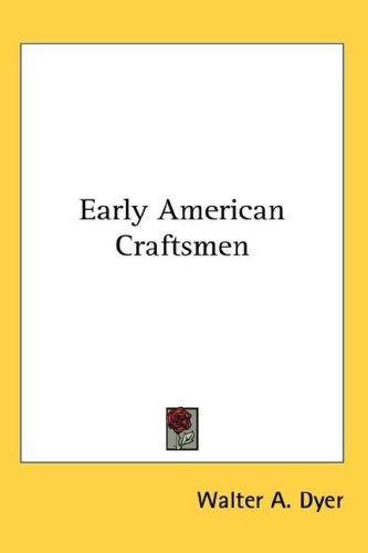 Download Early American Craftsmen
