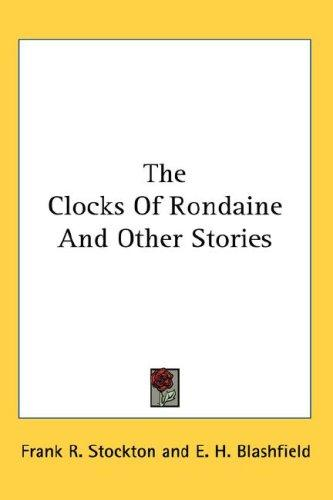 The Clocks Of Rondaine And Other Stories