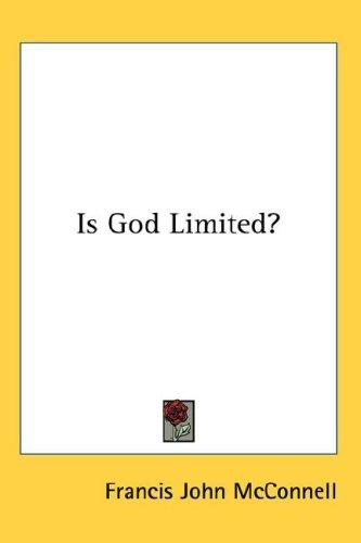 Is God Limited?