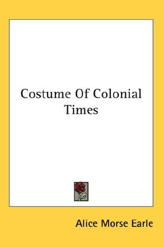 Download Costume Of Colonial Times