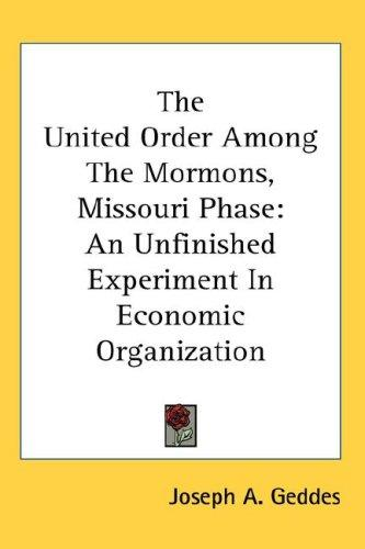 Download The United Order Among The Mormons, Missouri Phase