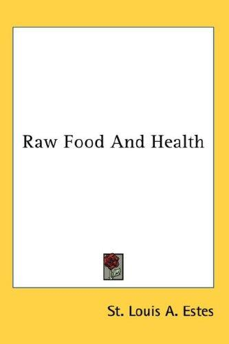 Download Raw Food And Health