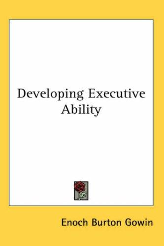 Download Developing Executive Ability
