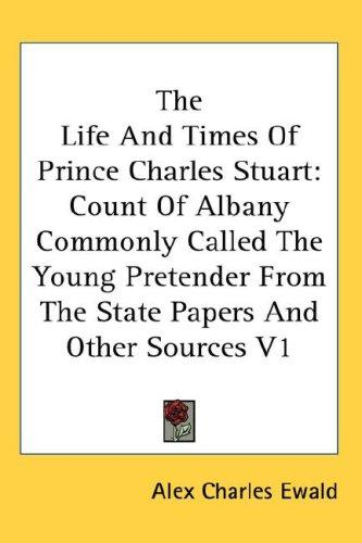 Download The Life And Times Of Prince Charles Stuart