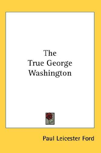 The True George Washington