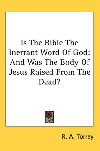 Is The Bible The Inerrant Word Of God