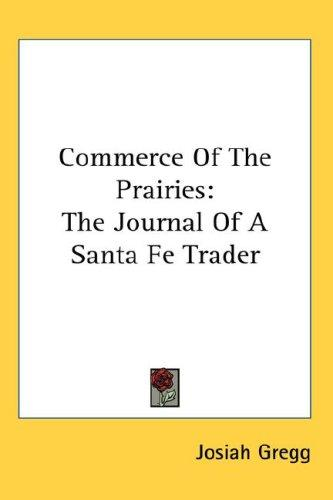 Download Commerce Of The Prairies