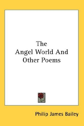 The Angel World And Other Poems