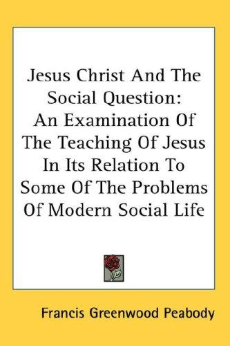 Download Jesus Christ And The Social Question