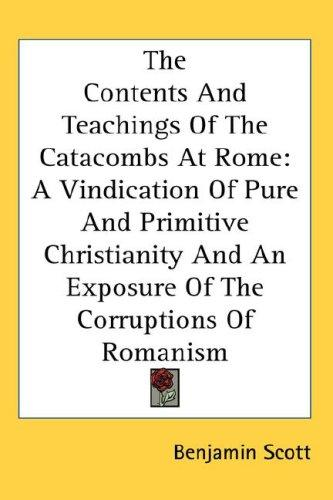 Download The Contents And Teachings Of The Catacombs At Rome