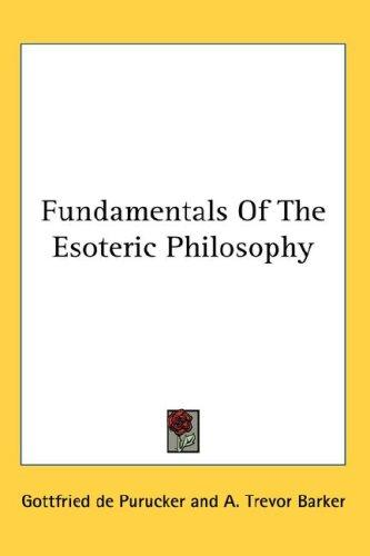 Download Fundamentals Of The Esoteric Philosophy