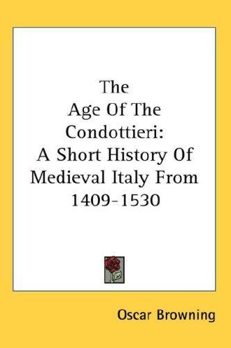 The Age Of The Condottieri