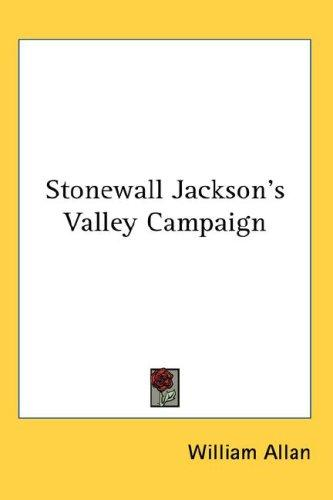 Download Stonewall Jackson's Valley Campaign