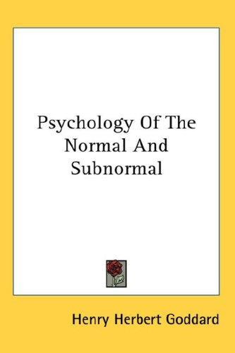 Download Psychology Of The Normal And Subnormal
