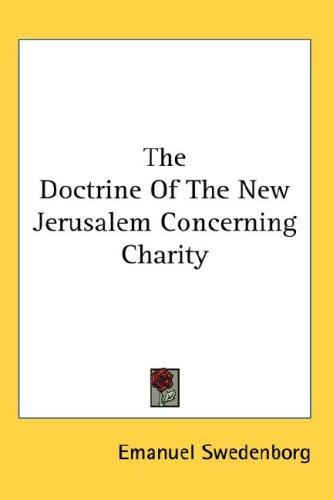 The Doctrine Of The New Jerusalem Concerning Charity