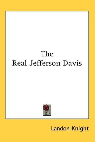 Download The Real Jefferson Davis