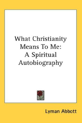 Download What Christianity Means To Me