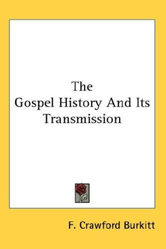 Download The Gospel History And Its Transmission